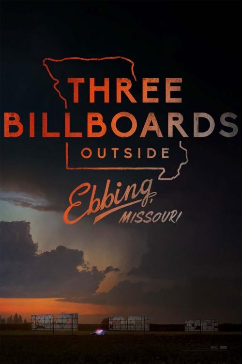 Three Billboards Outside Ebbing, Missouri (2017) movie poster